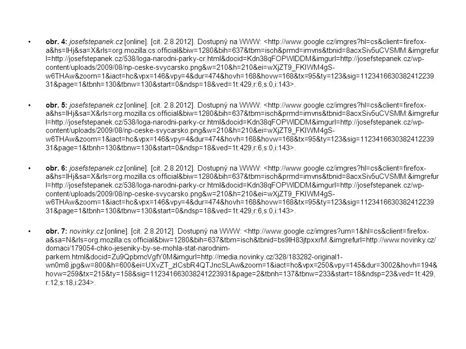 obr. 4: josefstepanek. cz [online]. [cit. 2. 8. 2012]